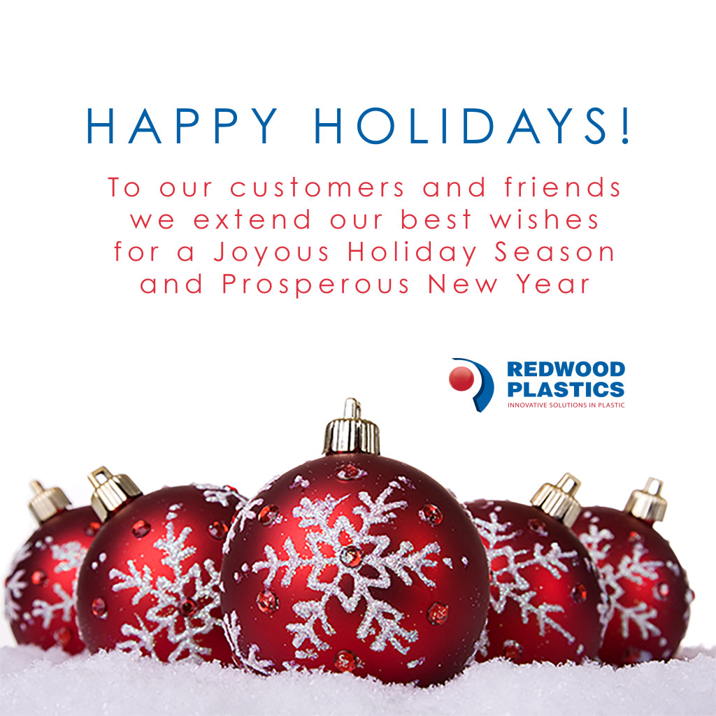 Happy Holidays from Redwood Plastics
