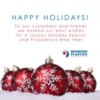 Happy Holidays from Redwood Plastics